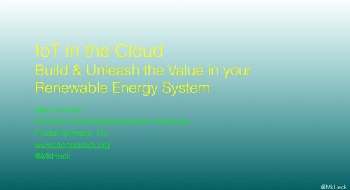 IoT in the Cloud: Build & Unleash the Value in your Renewable Energy System