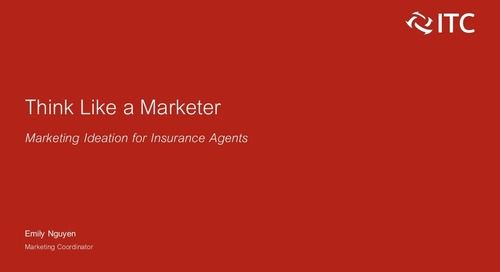 Think Like a Marketer: Marketing Ideation for Insurance Agents