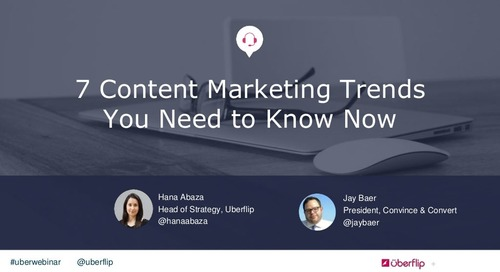 7 Content Marketing Trends You Need to Know Now