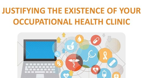 Justifying your Occupational Health Clinic budget