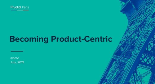 Becoming Product-Centric