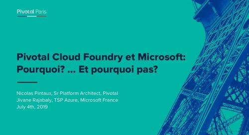 Pivotal Cloud Foundry et Microsoft: Pourquoi? ... Et pourquoi pas?