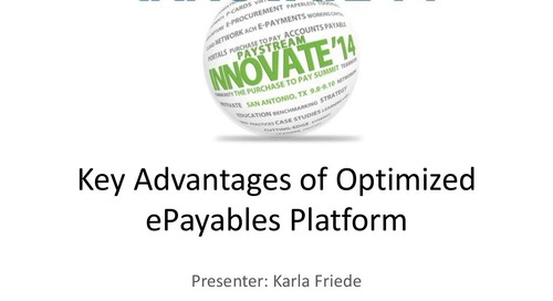 Key Advantages of Optimized Epayables Platform