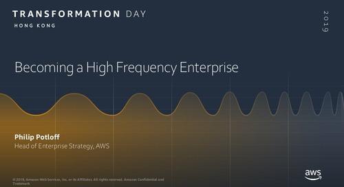 Keynote_AWS_BecomingAHighFrequencyEnterprise