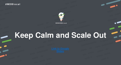 Keep Calm and Scale Out - A Proactive Guide to Monitoring MongoDB