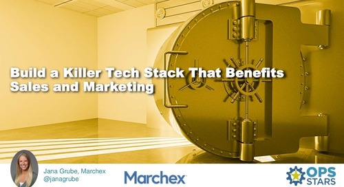 Build a Killer Tech Stack That Benefit Sales and Marketing