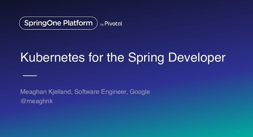 Kubernetes for the Spring Developer