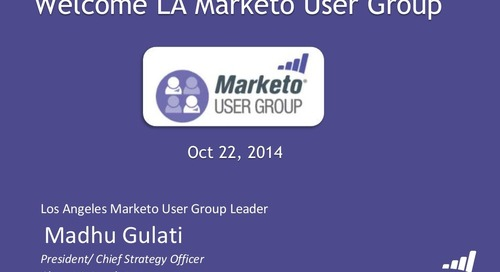 Marketo User Group - Los Angeles - Subscription Management Oct 2014