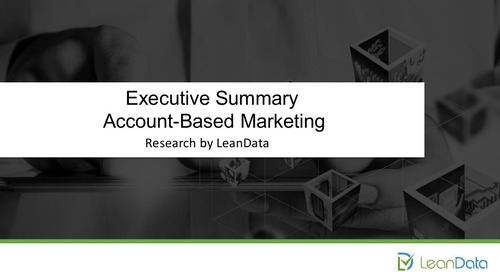 Executive Summary - LeanData Account-Based Marketing and Sales Survey Results 2014