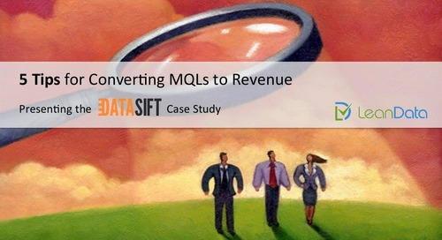 5 Tips for Converting MQLs to Revenue