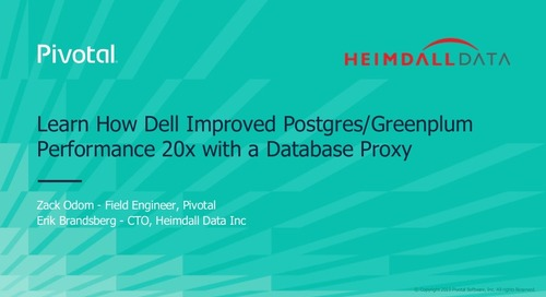 Learn How Dell Improved Postgres/Greenplum Performance 20x with a Database Proxy - Greenplum Summit 2019
