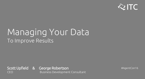 Managing Your Data to Improve Results - Scott Upfield & George Robertson