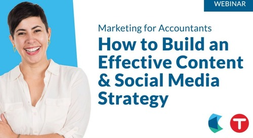 Marketing for Accountants: How to Build an Effective Content & Social Media Strategy [Slides]