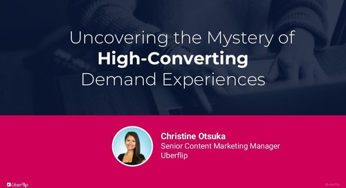 Uncovering the Mystery of High-Converting Demand Generation Experiences