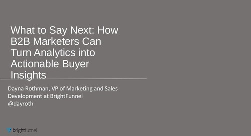 What to Say Next: How B2B Marketers Can Turn Analytics into Actionable Buyer Insights