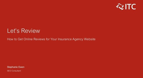 Let's Review: How to Get Online Reviews for Your Insurance Agency Website