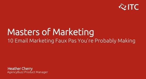 10 Email Marketing Feaux Pas You're Probably Making