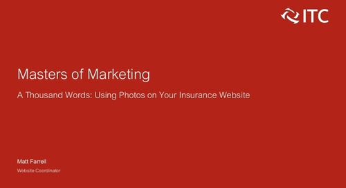 A Thousand Words: Using Photos on Your Insurance Website