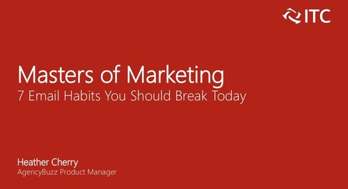 Masters of Marketing: 7 Email Habits You Should Break Today