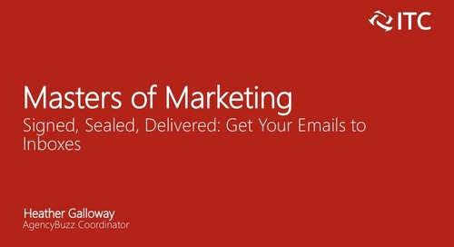 Signed, Sealed, Delivered: Getting Your Emails Into Inboxes