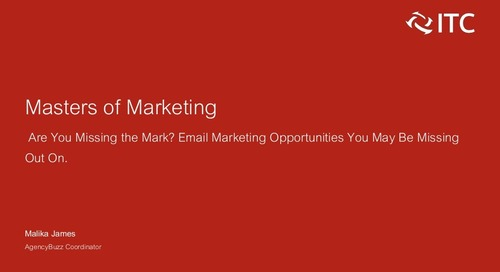 Are You Missing the Mark? Email Marketing Opportunities You May Be Missing Out On