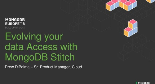 Evolving your Data Access with MongoDB Stitch - Drew Di Palma
