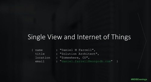 Demonstration: Single View and Internet of Things with MongoDB