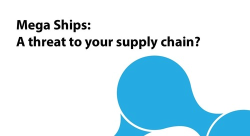 "Ignite2015 EU Sourcing Breakout ""Mega Ships: A Threat to Your Supply Chain?"" Slides"