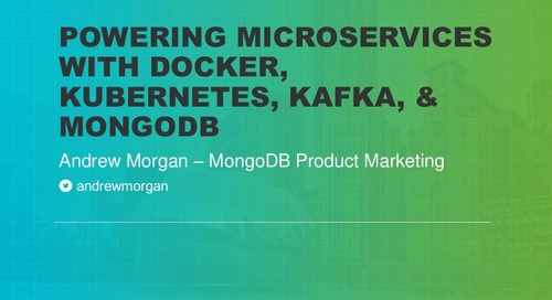 Powering Microservices with Docker, Kubernetes, Kafka, & MongoDB