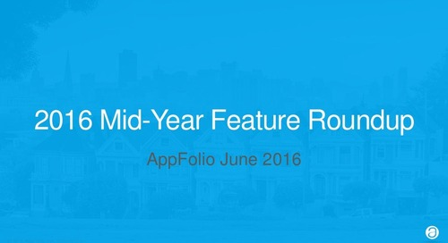 2016 Mid-Year AppFolio Feature Roundup