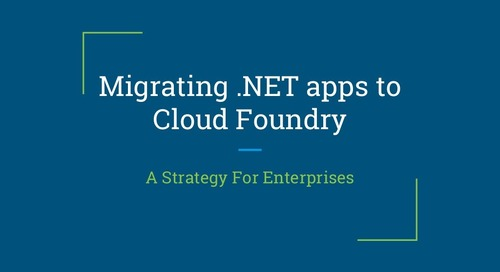 Migrating .NET Apps to CF, A Strategy for Enterprises