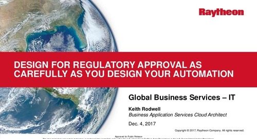 Minimizing Compliance Resistance to Digital Transformation --- Design for regulatory approval as carefully as you design your automation