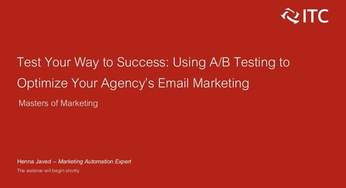 Test Your Way to Success: Optimize Your Agency's Email Marketing