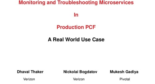 Monitoring and troubleshooting spring boot microservices arch in production on pivotal cloud foundry