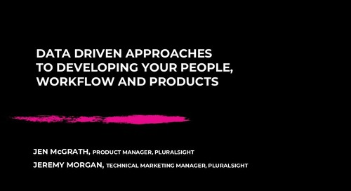 Data-Driven Approaches to Developing Your People, Workflow, and Products