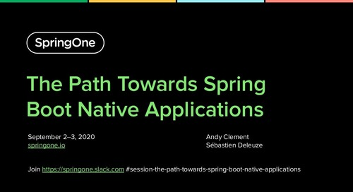 The Path Towards Spring Boot Native Applications