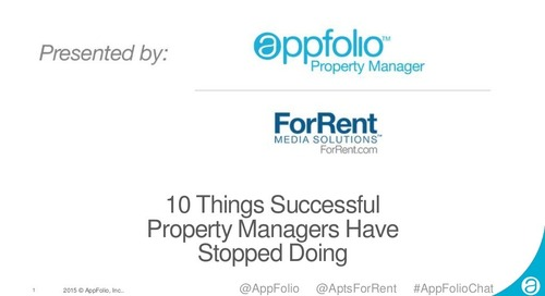 AppFolio Webinar: 10 Things Successful Property Managers Have Stopped Doing