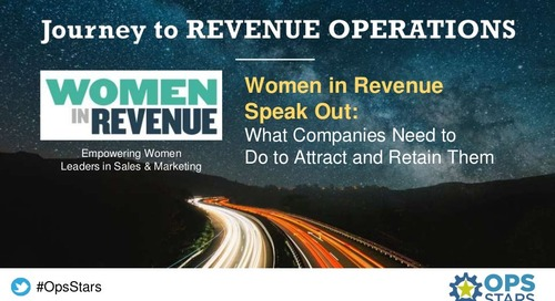 OpsStars NY Session | Women in Revenue Speak Out: What Companies Need to Do to Attract and Retain Them