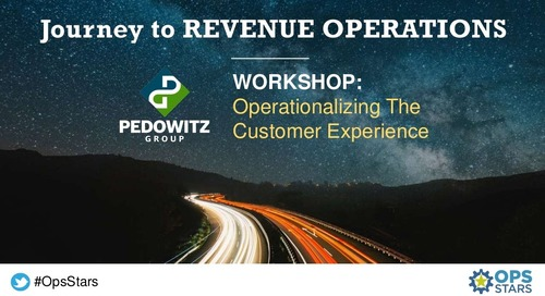 OpsStars NYC Workshop | Operationalizing the Customer Experience
