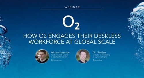 How O2 Engages Their Deskless Workforce at Global Scale
