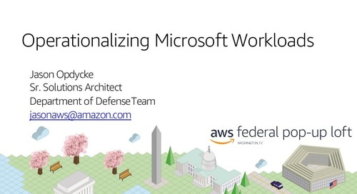 Operationalizing Microsoft Workloads, AWS Federal Pop-Up Loft