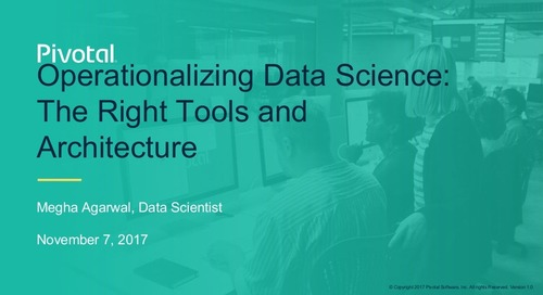 Operationalizing Data Science: The Right Architecture and Tools