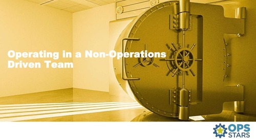 Operating in a Non-Operations Driven Team
