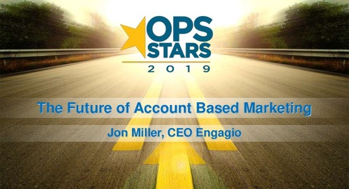 OpsStars Keynote- The Future of Account Based Marketing
