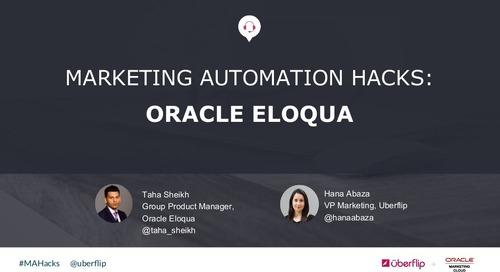 Marketing Automation Hacks 2016: Oracle Eloqua