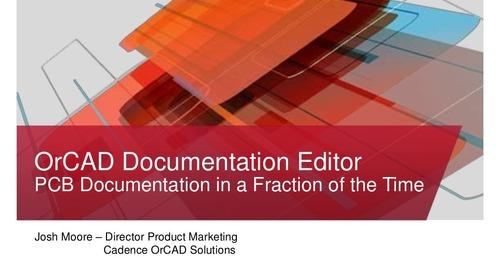 OrCAD Documentation Editor PCB Documentation Environment