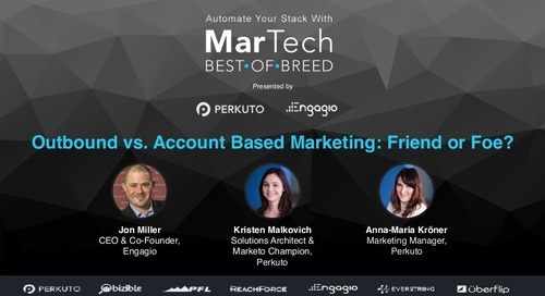 Outbound vs. Account Based Marketing - Friend or Foe?