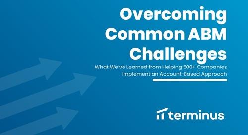 Overcoming Common ABM Challenges -  Terminus Webinar - June 2019