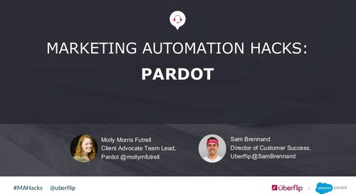 Marketing Automation Hacks 2016: Pardot