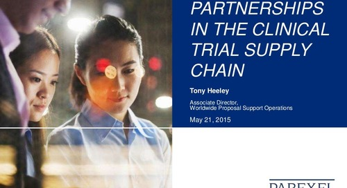 Partnerships in the Clinical Trial Supply Chain by Tom Heely